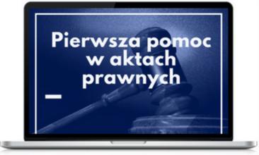Pierwsza pomoc w aktach prawnych